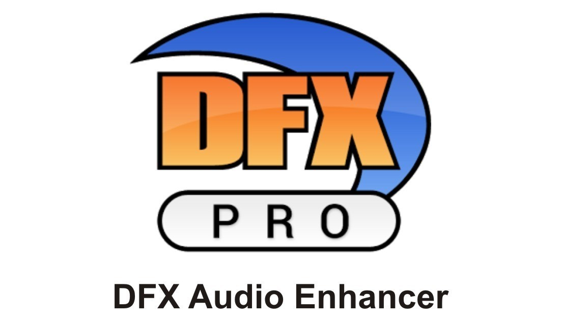 DFX Audio Enhancer 15 Cracked with Serial key New Version For PC 2021