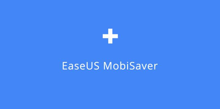 Easeus Mobisaver 7.7.0 incl Cracked + Keygen For Android [Full Version] 2021