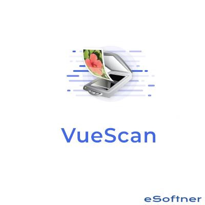 VueScan Pro 9.7.54 Crack Full Torrent Download {Updated} 2021