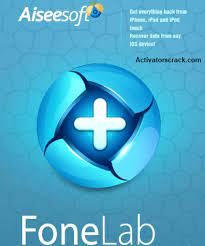 Aiseesoft FoneLab 10.2.88 Full Crack With Torrent Free Download